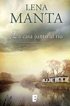 La casa junto al río de [Manta, Lena]