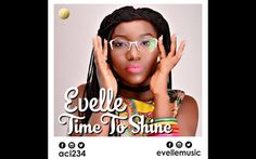 Video: Evelle released a single Time to Shine song    Time to Shine is the latest single by the talented and versatile female vocalist / songwriter known as Evelle. The singer whose full name is Zibili Evelyn Ibhade was the winner of Etisalat Nigerian Idol Season 4 back in 2014. Two years on and fully matured into a young woman Time to Shine is a song that resonates deeply with Evelle portraying her current state of mind - developed wings and ready to fly!A powerful single it cuts through…