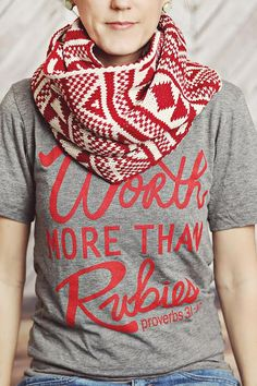The Worth more than Rubies t-shirt is a shirt to remind you and others around you that you are worth more than the riches of this world.  It is a