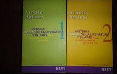 arnold hauser - historia social de la literatura y el arte