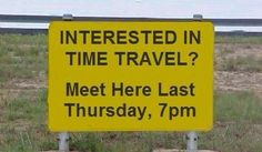 Interested in time travel?