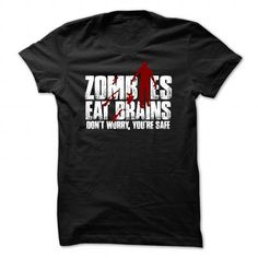 Zombies Eat Brains Zombie T Shirts, Hoodie. Shopping Online Now ==►…