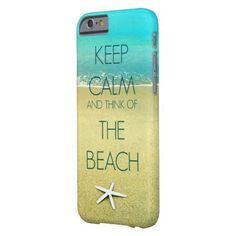 Keep Calm and Think of the Beach. i Phone Case with Starfish by Beach Bliss Designs: http://www.beachblissdesigns.com/2015/06/keep-calm-beach-starfish-i-phone-case.html