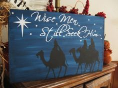 Primitive Sign Christmas Wise Men Still Seek Him Bethlehem Star  | Home & Garden, Home Décor, Plaques & Signs | eBay!