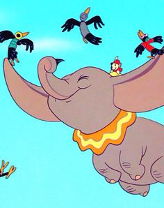 """""""Well I be done seen 'bout everything when I see an elephant fly."""""""