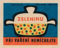 czechoslovakian matchbox label: 'when cooking veggies, do not mix' Vintage Prints, Vintage Art, Vintage Fireworks, Matchbox Art, Retro Party, Brand Packaging, Printed Materials, Letterpress, Ephemera
