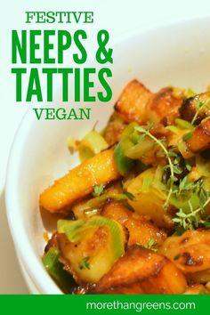 Festive #Vegan Neeps & Tatties Recipe #veganrecipes #vegetarian