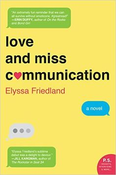 Love and Miss Communication - Kindle edition by Elyssa Friedland. Literature & Fiction Kindle eBooks @ Amazon.com.