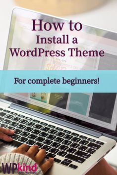 Have you chosen a shiny new theme for your new blog? The next step is to get it working! My guide takes you through step by step how to install a WordPress theme, for beginners.