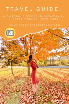 A weekend in Ulster County, only 2 hours north of NYC!