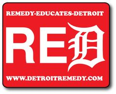 (RED) Remedy Educates Detroit