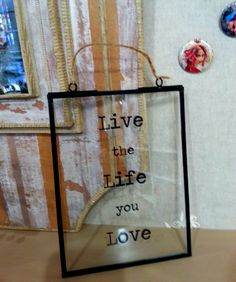 cadre verre live the life you love rjb stone
