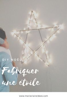 Fabriquer une étoile pour Noel / diy étoile lumineuse / diy etoile guirlande / diy noel