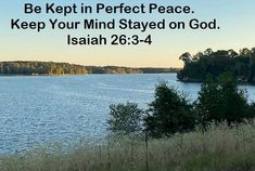 GOD Morning from Trinity, TX Today is Saturday 10-16-2021 Day 289 in the 2021 Journey Make It A Great Day, Everyday! Be Kept in Perfect Peace. Keep Your Mind Stayed on God. Today's Scriptures: Isaiah 26:3-4 (NKJV) You will keep him in perfect peace, Whose mind is stayed on You,Because he trusts in You. Trust in the Lord forever, For in YAH, the Lord, is everlasting strength.
