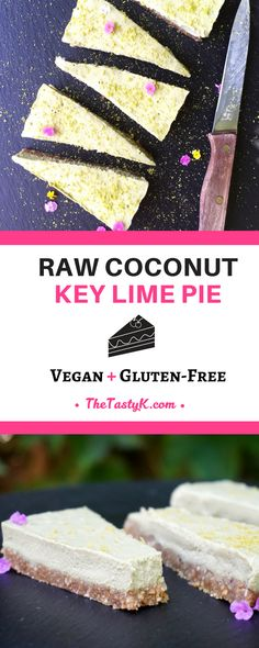 vegan recipes | gluten free | dairy free — This delicious coconut lime key pie is raw cake indulgence in its simplest for. It is not only completely vegan, gluten-free, and refined sugar-free but also amazingly creamy with the perfect amount of crunchiness in the crust! — Via thetastyk.com #thetastyk, #vegan, #glutenfree, #raw, #healthy Vegan Gluten Free, Dairy Free, Sweet Recipes, Vegan Recipes, Raw Cake, Raw Coconut, Sugar Pie, Raw Desserts, Baking Tins