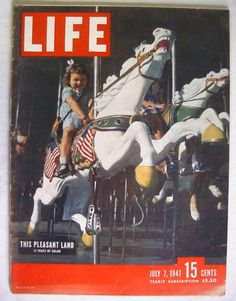1947 July 7 Life Magazine 4th of July Bugsy Siegel | American flag Independence Day vintage carousel horses, little girl