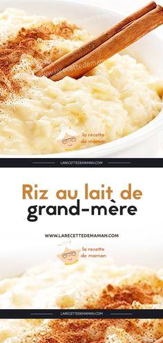 Riz au lait de grand-mère – La Recette de maman