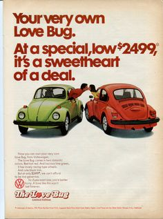 Happy Valentine's Day!   We love (pun intended) this Volkswagen Beetle ad from 1974.                                                                                                                      Mark Jackson                                                                   • 1 year ago                                                                                                   1974 VW Beetle Red Green Love Bug Couple Kissing Retro Vintage Original Ad…
