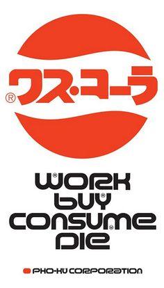 The Designer's Republic, Work Buy Consume Die, 1990