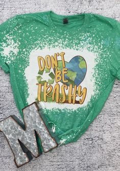 Don't Be Trashy Adult Bleached Tee - L / Heather Military Green