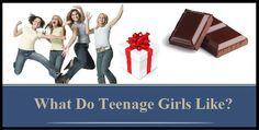 What Do Teenage Girls Like? :http://crazedparent.com/what-do-teenage-girls-like/