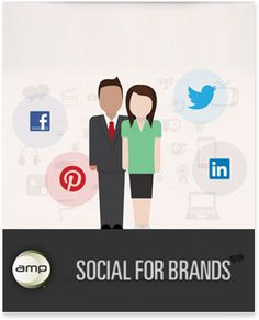 AMP Agency's whitepaper, Social for Brands
