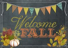 welcome_fall by KimR at Designer Digitals for the Chalkboard Art Challenge
