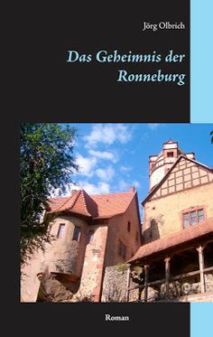 'Das Geheimnis der Ronneburg' von Jörg Olbrich
