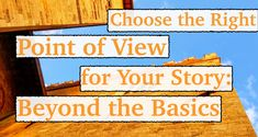 What effects do different points of view have on the reader? How do first and third POVs differ? How can we navigate them? The Third Person, Choose The Right, Point Of View, Your Story, Universe, Trees, Thoughts, Writing, How To Plan