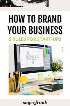 Brand your business with total confidence by SAGE FRANK. I've seen new entrepreneurs get hung up on branding design when starting a business. Hiring a brand designer isn't an option for some. Here I've laid out 5 branding rules to help you brand your business on your own. Read the blog to create a professional brand on a DIY budget. #sageandfrank #brandforimpact #branddesign #brandingforsmallbusiness #businesstips #newbusinessbrand