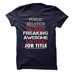 i am PUBLIC RELATION - #floral shirt #funny tshirt. BUY NOW => https://www.sunfrog.com/LifeStyle/i-am-PUBLIC-RELATION-56954317-Guys.html?68278