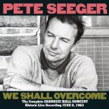 We Shall Overcome: Complete Carnegie Hall Concert (Audio CD)By Pete Seeger