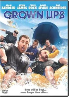 Grown Ups is hilarious!! Can't wait for the second one!