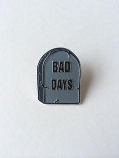 R.I.P BAD DAYS  punk goth pastel goth nu goth grunge fachin pin button accessories under10 under20 under30 etsy