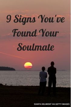 9 Signs You've Found Your Soulmate (If You Believe In That Sort Of Thing) | HuffPost