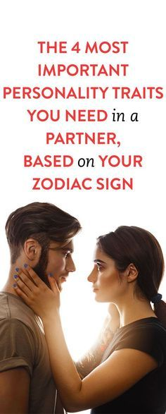 personality traits you need in a partner, based on your zodiac sign