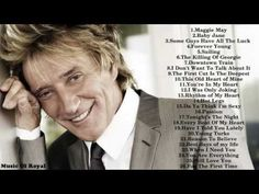 Best songs of Rod Stewart || Rod Stewart 's greatest hits - YouTube