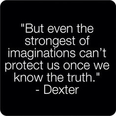 Love me some Dexter