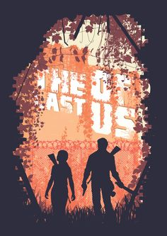 The Last of Us *claps* ;U; Ughhhh... I seriously miss you so muuuuch -Will