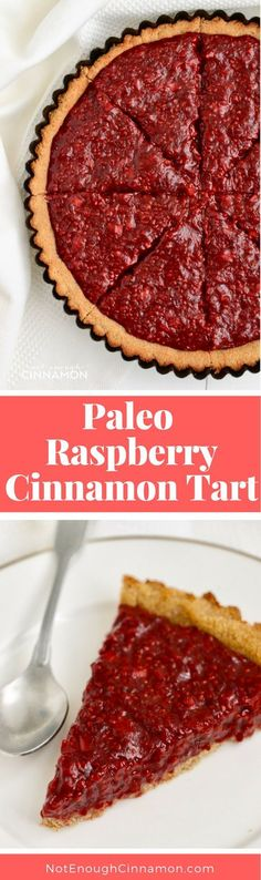 Paleo Raspberry Cinnamon Tart recipe that's paleo, gluten free, clean eating and vegan!  Click to see the full recipe from NotEnoughCinnamon.com