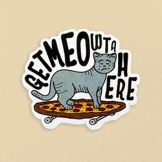 Cat + skateboard + pizza + pun = winning sticker! Great design by - http://facebook.com/JakeWarrilowDesign