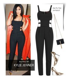 """""""Hot To Trot Jumpsuit"""" by luvsassyselfie ❤ liked on Polyvore featuring Yves Saint Laurent, GetTheLook and KylieJenner"""