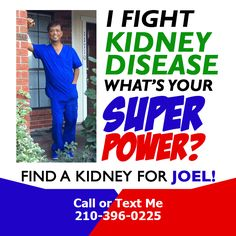 Kidney Donor, Kidney Disease, Save My Life, Text Me, Super Powers, Healthy Living, Campaign, Content, Wealth