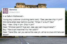 """Dae yae want mayonnaise?"" | 17 Things Overheard In Glasgow"