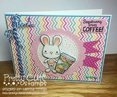 Larissa Pittman of Muffins and Lace creates a Somebunny Loves Coffee card using Pretty Cute Stamps Easter Cuties and Coffee Faces stamp sets