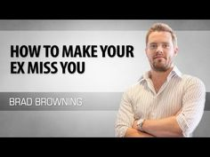 How To Make Your Ex Miss You - YouTube