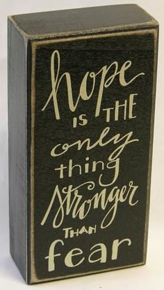 Hope Is Box Sign