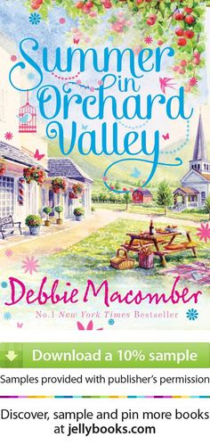 'Summer in Orchard Valley' by Debbie Macomber - Download a free ebook sample and give it a try! Don't forget to share it, too.