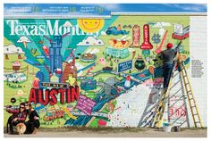"""How do you depict the """"new Austin"""" on a magazine cover? By painting a mural on South Congress and photographing it, of course. via Texas Monthly"""
