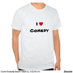 I Love Comedy heart t-shirt